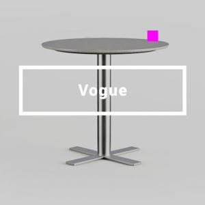 Vogue - Tables — renewed materials